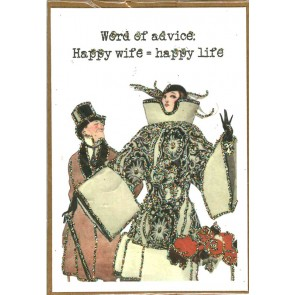 Wenskaart Word of advice: Happy wife = happy life