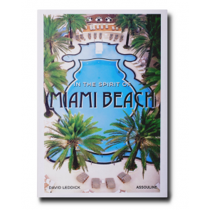 Assouline Koffiietafelboek In the Spirit of Miami Beach